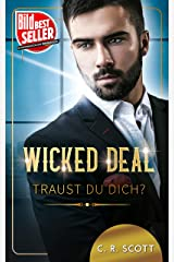 Wicked Deal: Traust du dich? Kindle Ausgabe