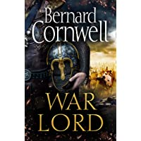 War Lord: The No.1 Sunday Times bestseller, the epic new historical fiction book for 2020 (The Last Kingdom Series, Book…