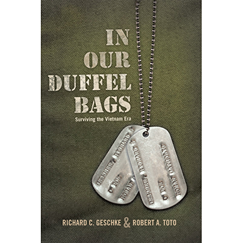 In Our Duffel Bags: Surviving the Vietnam Era (English Edition)