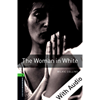 The Woman in White - With Audio Level 6 Oxford Bookworms Library (English Edition)