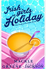 Irish Girls on Holiday: 'The Ultimate Poolside Read!' Kindle Edition