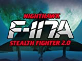 F-117A Nighthawk Stealth Fighter 2.0 [Code Jeu PC - Steam]