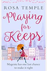 Playing for Keeps: A fun, flirty romantic comedy perfect for summer reading Kindle Edition