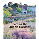 Planting the Oudolf Gardens at Hauser & Wirth Somerset: Plants and Planting