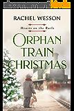 Orphan Train Christmas (Hearts on the Rails Book 3) (English Edition)