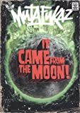 Mutafukaz - Tome 0 - It came from the moon !