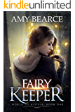 Fairy Keeper (World of Aluvia Book 1) (English Edition)