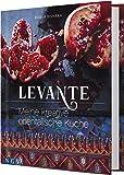 Levante: Meine kreative orientalische Küche