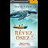 Rêvez, Osez !: Neuf contes fortifiant l'âme