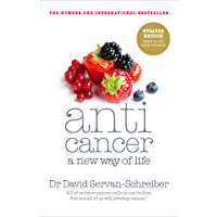 Anticancer: A New Way of Life (English Edition)