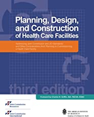 Planning, Design, and Construction of Health Care Facilities, 3rd Edition