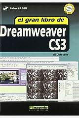 El Gran Libro de Dreamweaver CS3: 1 Tapa blanda