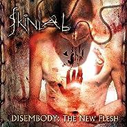 Disembody : The New Flesh