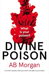 Divine Poison: a crime mystery you won't be able to put down Kindle Edition
