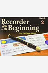 Recorder from the Beginning: Pupils Edition Bk. 2 Paperback