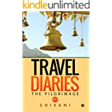 Travel Diaries : The Pilgrimage