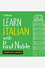 Learn Italian with Paul Noble: Complete Course: Italian Made Easy with Your Personal Language Coach Audible Audiobook