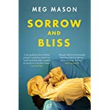 Sorrow and Bliss: The Instant Sunday Times Top Five Bestseller (English Edition)