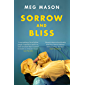 Sorrow and Bliss: The Instant Sunday Times Top Five Bestseller