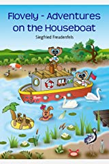 Flovely - Adventures on the Houseboat Kindle Edition
