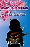 Rakshabandhan: The fading bonds of faith