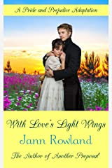 With Love's Light Wings Kindle Edition