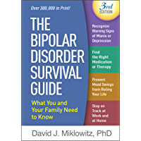 The Bipolar Disorder Survival Guide, Third Edition: What You and Your Family Need to Know (English Edition)