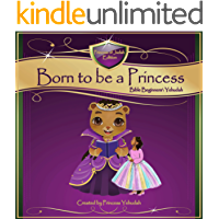 Born to be a Princess: Bible Beginners' Basic (Yehudah Edition)