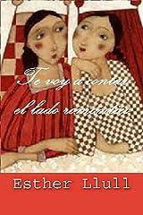 Te voy a contar el lado romántico Versión Kindle