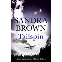 Tailspin: The INCREDIBLE NEW THRILLER from New York Times bestselling author (English Edition)
