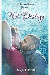 Not Destiny: Alpha/beta Hockey Romance (Rules to Break Book 1) Kindle Edition