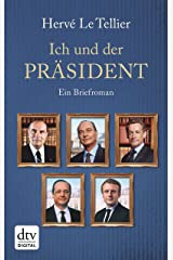 Ich und der Präsident: Ein Briefroman (German Edition) Format Kindle