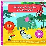 Libro de sonidos. Animales de la selva y la sabana