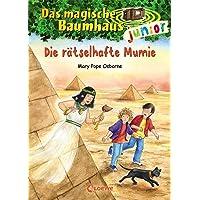 Das magische Baumhaus junior 3 - Die rätselhafte Mumie: Kinderbuch zum Vorlesen und ersten Selberlesen - Mit farbigen…