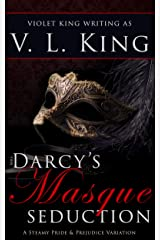 Mrs. Darcy's Masque Seduction: A Steamy Pride and Prejudice Variation Kindle Edition