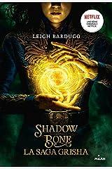Grisha, Tome 01 : Grisha - Shadow and Bone Format Kindle