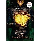 Grisha, Tome 01 : Shadow and bone