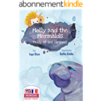Molly and the Mermaids - Molly et les sirènes: Bilingual Children's Picture Book in English-French (Kids Learn French 3…
