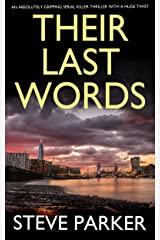 THEIR LAST WORDS an absolutely gripping serial killer thriller with a huge twist (Detective Ray Paterson Book 1) Kindle Edition