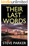 THEIR LAST WORDS an absolutely gripping serial killer thriller with a huge twist (Detective Ray Paterson Book 1)