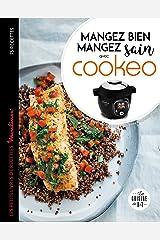 Cookeo Mangez bien, mangez sain (Les petits Moulinex/Seb) Format Kindle