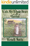 With My Whole Heart Forever: An Austen-Inspired Romance