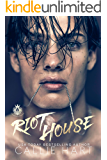 Riot House (Crooked Sinners Book 1)