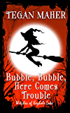 Bubble, Bubble, Here Comes Trouble: A Witches of Keyhole Lake Short Book 2 (English Edition)