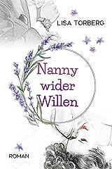 Nanny wider Willen Kindle Ausgabe
