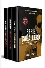 Gabriel Caballero Serie: Libros 4-6 (La Noche del Fuego, Los Crímenes del Misteri, Medianoche en Lisboa): Una aventura de intriga y suspense de Gabriel Caballero Versión Kindle