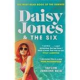 Daisy Jones and the Six: Taylor Jenkins Reid