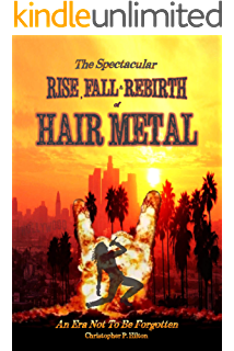 Soundtrack Of Our Youth History Of Hair Metal Music Ebook Groghan Brad Amazon Co Uk Kindle Store