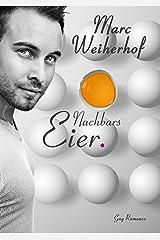 Nachbars Eier: Gay Romance Kindle Ausgabe
