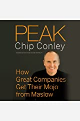 Peak: How Great Companies Get Their Mojo from Maslow Audible Audiobook